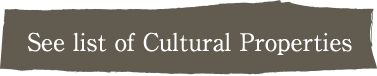 See list of Cultural Properties